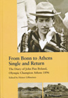 item 060: FROM BONN TO ATHENS SINGLE AND RETURN: The Diary of John Pius Boland, Olympic Champion Athens 1896
