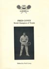 item 013: Fred Covey: World Champion of Tennis