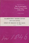 item 015: The History of the Leamington Tennis Court Club 1846-1996