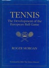 item 040: Tennis: The Development of the European Ball Game
